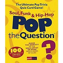 Music Sales Pop The Question Soul, Funk & Hip Hop - The Ultimate Pop Trivia Quiz Card Game