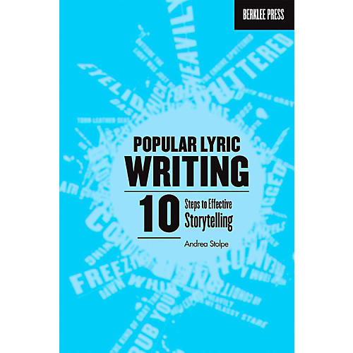 Berklee Press Popular Lyric Writing - 10 Steps To Effective Storytelling-thumbnail