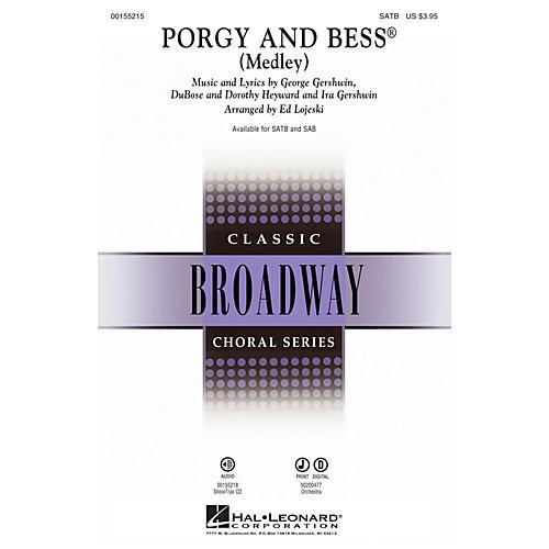 Hal Leonard Porgy and Bess (Medley) SATB arranged by Ed Lojeski