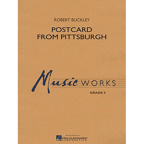 Hal Leonard Postcard From Pittsburgh - MusicWorks Concert Band Grade 3-thumbnail