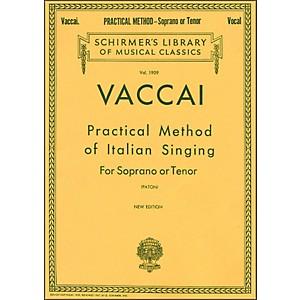 G. Schirmer Practical Method Of Italian Singing for Soprano Or Tenor Voice ... by G. Schirmer