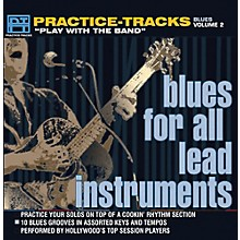 Practice Tracks Practice-Tracks: Blues for All Instruments, Vol. 2 CD