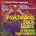 Practice Tracks Practice-Tracks: Psychedelic Rock Blues for All Instruments CD thumbnail