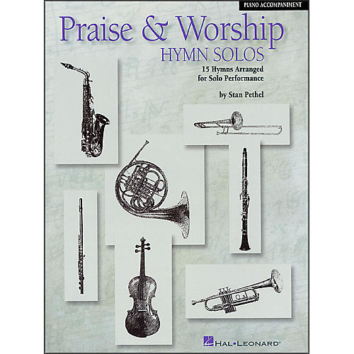 Hal Leonard Praise & Worship Hymn Solos - 15 Hymns Arranged for Solo Performance Piano Accompaniment