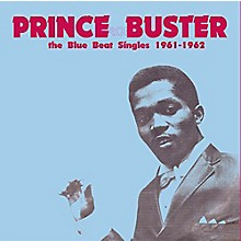 Prince Buster - Blue Beat Singles 1961-62