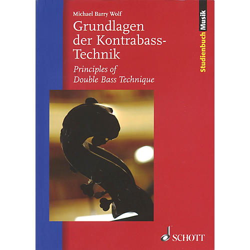 Schott Principles of Double Bass Technique Misc Series Softcover Written by Michael Barry Wolf