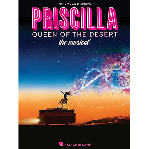 Hal Leonard Priscilla, Queen Of The Desert - The Musical for Piano/Vocal Selections-thumbnail
