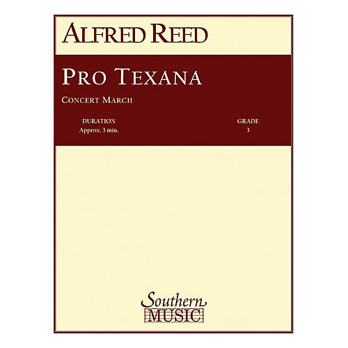 Southern Pro Texana Concert Band Level 3 Composed by Alfred Reed