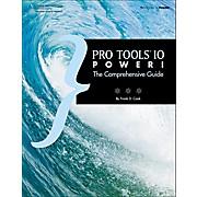 Cengage Learning Pro Tools 10 Power!: The Comprehensive Guide