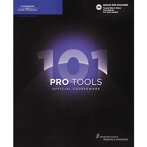 Course Technology PTR Pro Tools 101 Official Courseware (Book/DVD)