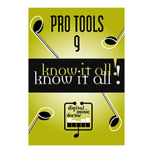 Digital Music Doctor Pro Tools 9 - Know It All! DVD-thumbnail