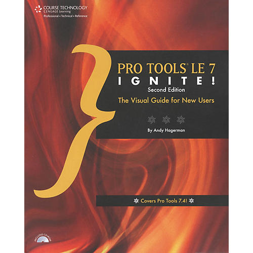 Course Technology PTR Pro Tools LE 7 Ignite Second Edition