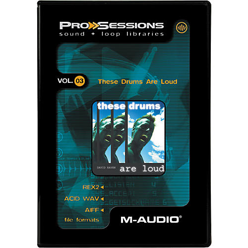 M-Audio ProSessions-Vol 3 These Drums Are Loud