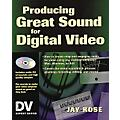 Miller Freeman Producing Great Sound for Digital Video Book-thumbnail