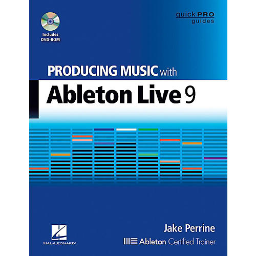 Hal Leonard Producing Music With Ableton Live 9 Book/DVD-ROM - Quick Pro Guides Series Book/DVD-ROM-thumbnail