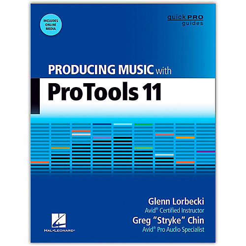 Hal Leonard Producing Music With Pro Tools 11 Book/Online Audio