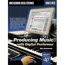 Berklee Press Producing Music with Digital Performer (Book/CD-ROM)