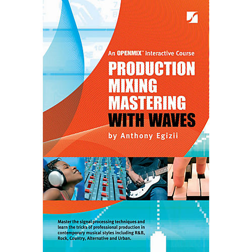 Hal Leonard Production Mixing Mastering With Waves 5th Edition
