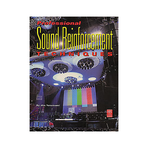 Hal Leonard Professional Sound Reinforcement Techniques (Book)