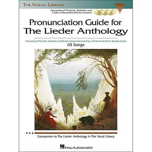 Hal Leonard Pronunciation Guide for The Lieder Anthology Book / 3 CD's