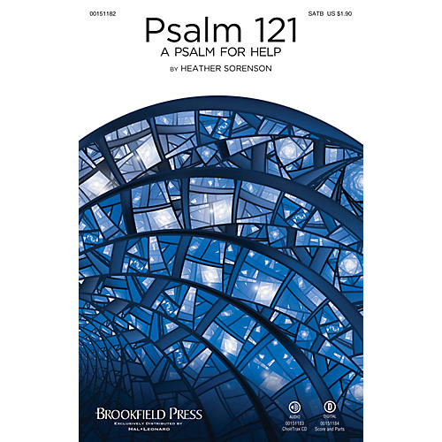 Brookfield Psalm 121 (A Psalm for Help) SATB composed by Heather Sorenson