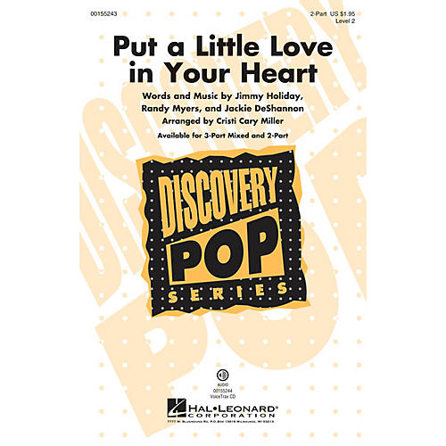 Hal Leonard Put a Little Love in Your Heart (Discovery Level 2) 2-Part arranged by Cristi Cary Miller