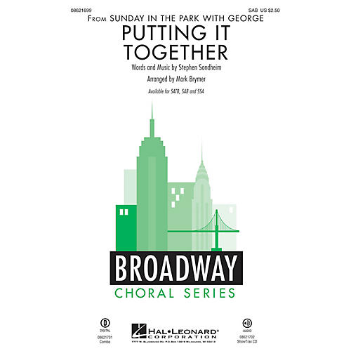 Hal Leonard Putting It Together (from Sunday in the Park with George) SAB arranged by Mark Brymer