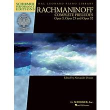 G. Schirmer Rachmaninoff - Complete Preludes for Piano, Op. 3, 23, and 32 Schirmer Performance Edition