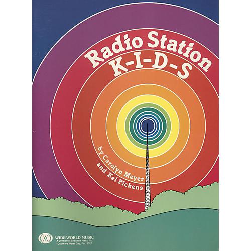 Shawnee Press Radio Station KIDS Student Book
