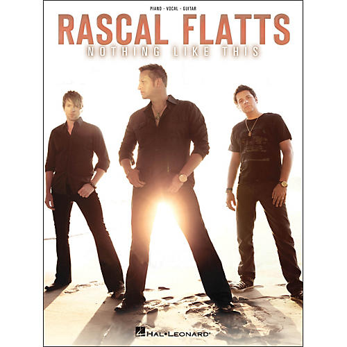 Hal Leonard Rascal Flatts - Nothing Like This PVG Songbook-thumbnail