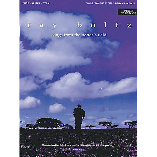 Word Music Ray Boltz - Songs from the Potter's Field Piano, Vocal, Guitar Songbook