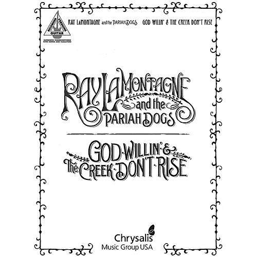 Hal Leonard Ray Lamontagne and The Pariah Dogs - God Willin' & The Creek Don't Rise Guitar Tab Songbook-thumbnail