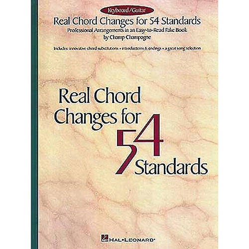 Hal Leonard Real Chord Changes for 54 Standards Fake Book