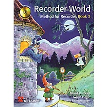 De Haske Music Recorder World - Book 3 (Method for Recorder) De Haske Play-Along Book Series Written by David Purfleet