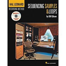 Hal Leonard Recording Method Book 4: Sequencing Samples & Loops (Book/DVD)