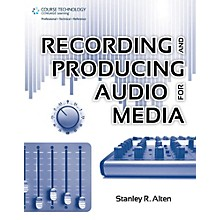 Cengage Learning Recording & Producing Audio For Media