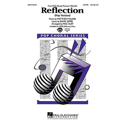 Hal Leonard Reflection (Pop Version) (from Mulan) SATB arranged by Mac Huff
