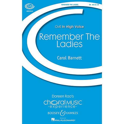 Boosey and Hawkes Remember the Ladies (CME In High Voice) SA composed by Carol Barnett