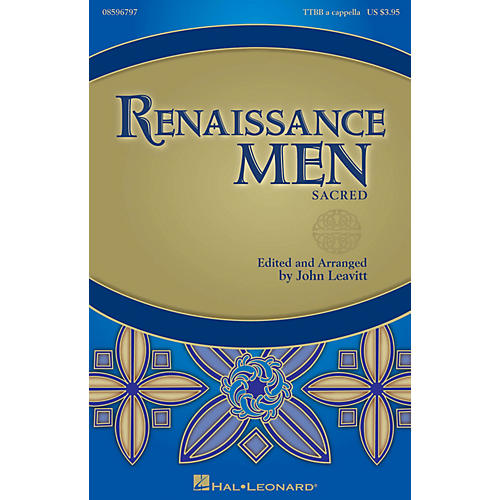 Hal Leonard Renaissance Men (Choral Collection) TTBB A Cappella arranged by John Leavitt