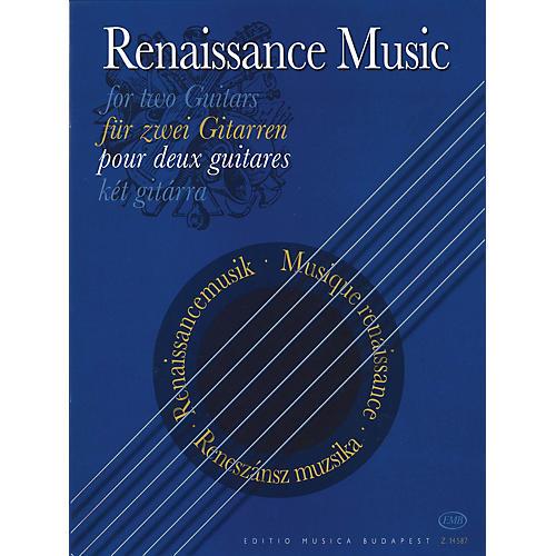 Editio Musica Budapest Renaissance Music for Two Guitars EMB Series