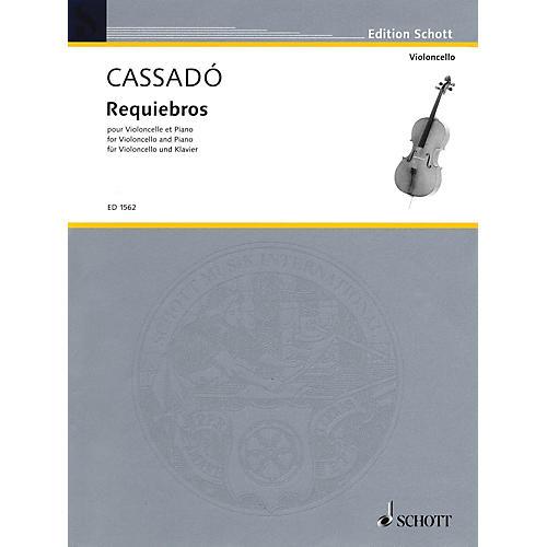 Schott Requiebros (Cello and Piano) Schott Series