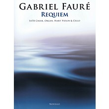 Novello Requiem Score & Parts Composed by Gabriel Fauré Arranged by David Hill