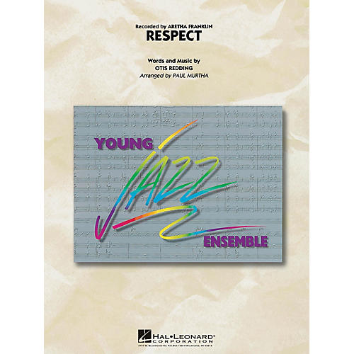 Hal Leonard Respect Jazz Band Level 3 by Aretha Franklin Arranged by Paul Murtha