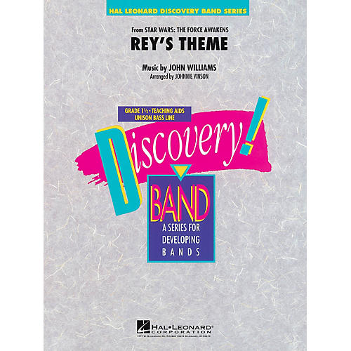 Hal Leonard Rey's Theme (from Star Wars: The Force Awakens) Concert Band Level 1.5 Arranged by Johnnie Vinson