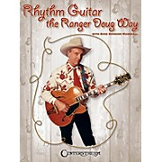 Centerstream Publishing Rhythm Guitar the Ranger Doug Way Guitar Series Softcover Performed by Ranger Doug