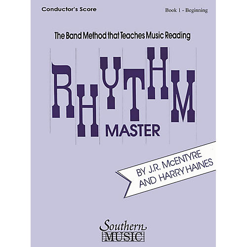 Southern Rhythm Master - Book 1 (Beginner) (Bassoon) Southern Music Series by Harry Haines