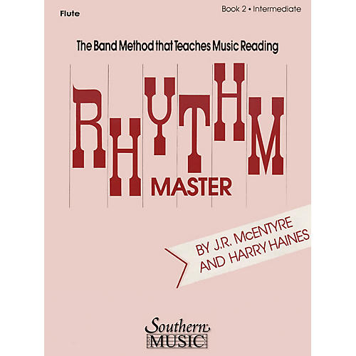 Southern Rhythm Master - Book 2 (Intermediate) (Bassoon) Southern Music Series by Harry Haines