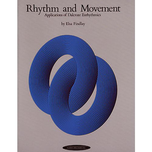 Alfred Rhythm and Movement: Applications of Dalcroze Eurhythmics Book