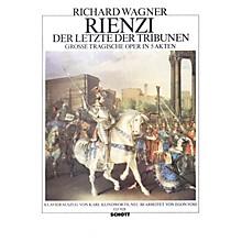Schott Rienzi, der Letzte der Tribunen (Vocal/Piano Score) Composed by Richard Wagner