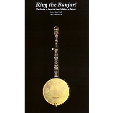 Centerstream Publishing Ring the Banjar (The Banjo in America from Folklore to Factory) Banjo Series Written by Robert Lloyd Webb